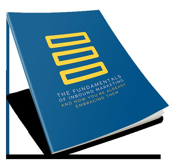THE FUNDAMENTALS OF INBOUND MARKETING EBOOK